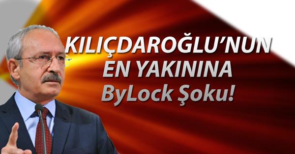 Kılıçdaroğlu'nun En Yakınına ByLock Şoku!
