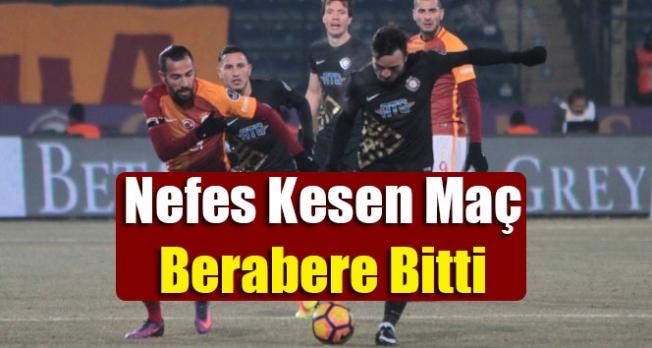 Osmanlıspor: 2 Galatasaray: 2