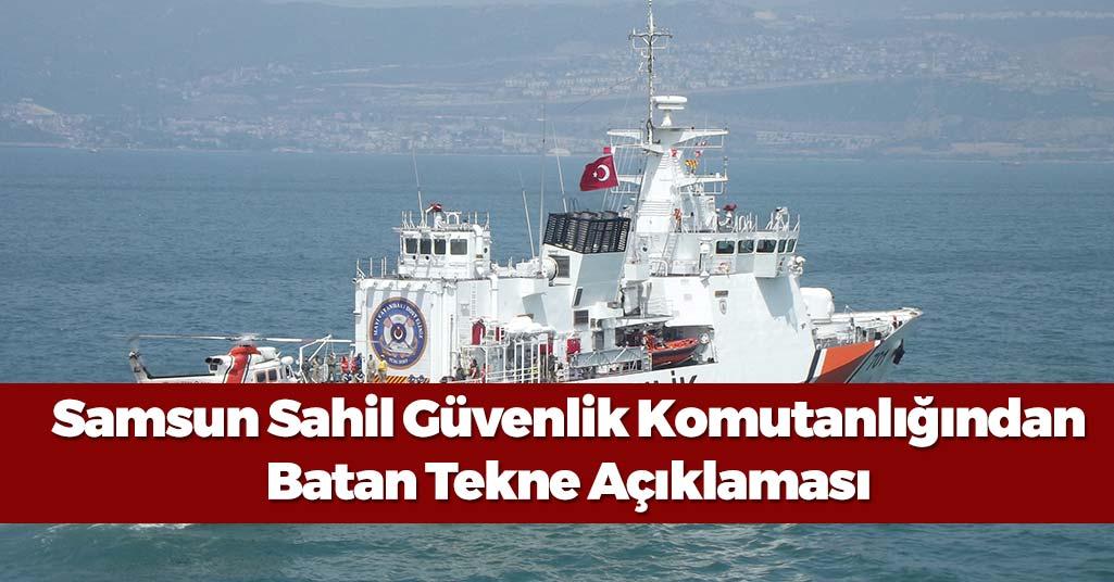 Sahil Güvenlik'ten Batan Tekne Açıklaması
