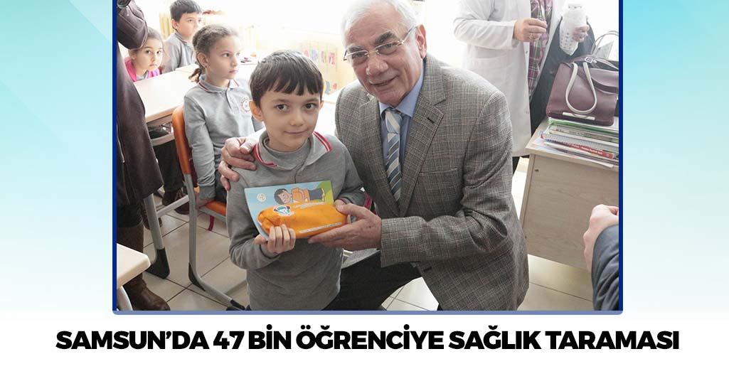 Samsun'da 47 Bin Öğrenciye Sağlık Taraması