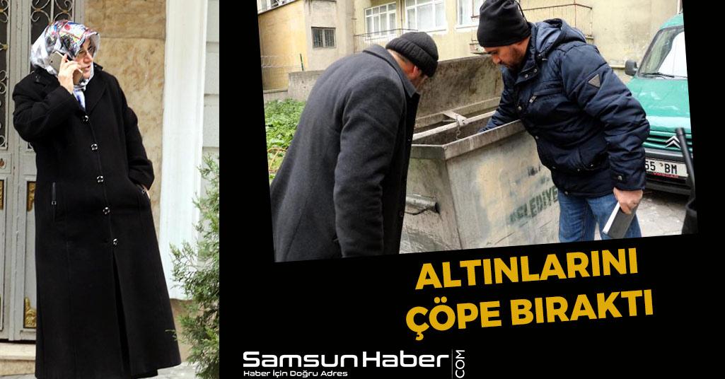 Samsun'da Yine Aynı Tuzak! Altınlarını Çöpe Bıraktı