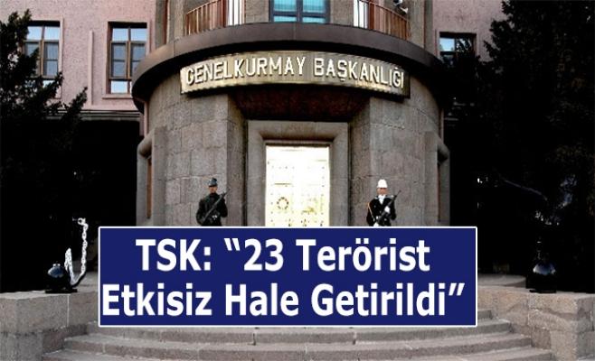 Fırat Kalkanı'nda 23 Terörist Öldürüldü