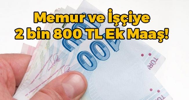 Memur ve İşçiye 2 Bin 800 TL Tazminat