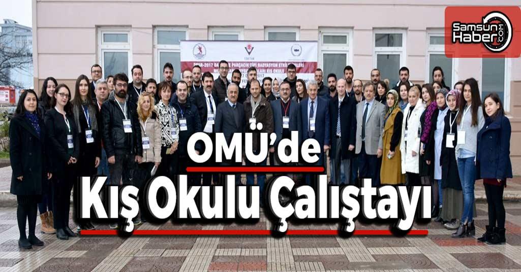 OMÜ'den Kış Okulu Çalıştayı