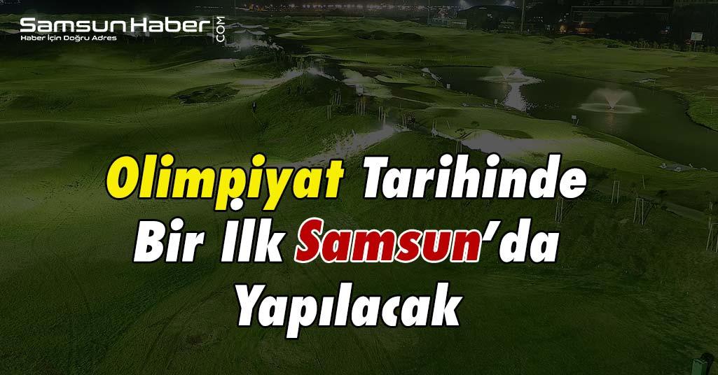 Samsun'da Bir İlk!