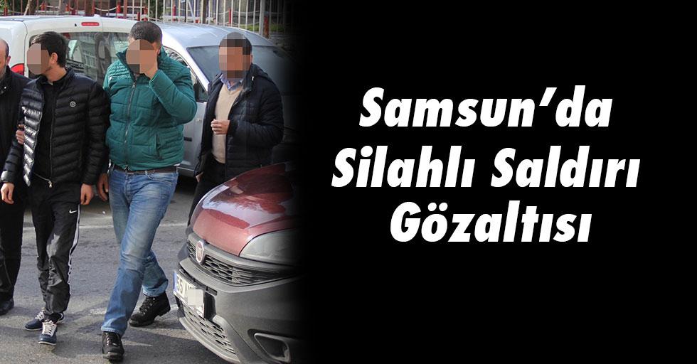 Samsun'da Silahlı Saldırı Gözaltısı