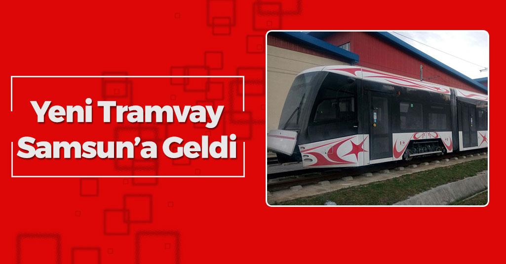 Yeni Tramvay Samsun'a Ulaştı