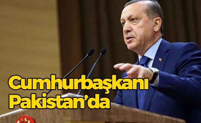 Cumhurbaşkanı Recep Tayyip Erdoğan Pakistan'a Gitti