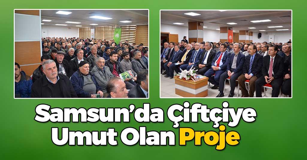 Samsun'da Çiftçileri Umutlandıran Proje