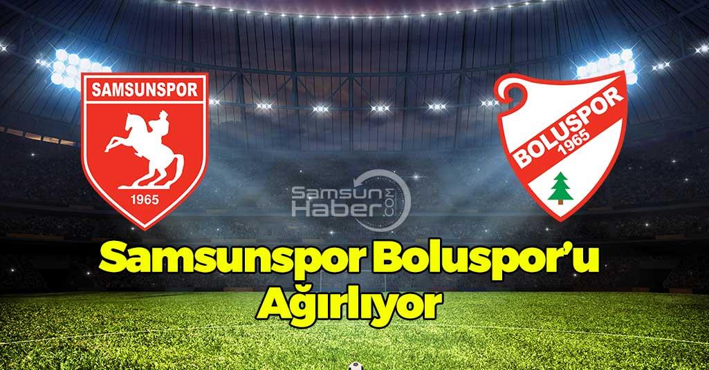 Samsunspor Boluspor'u Ağırlıyor...Samsunspor - Boluspor Saat Kaçta Hangi Kanalda?