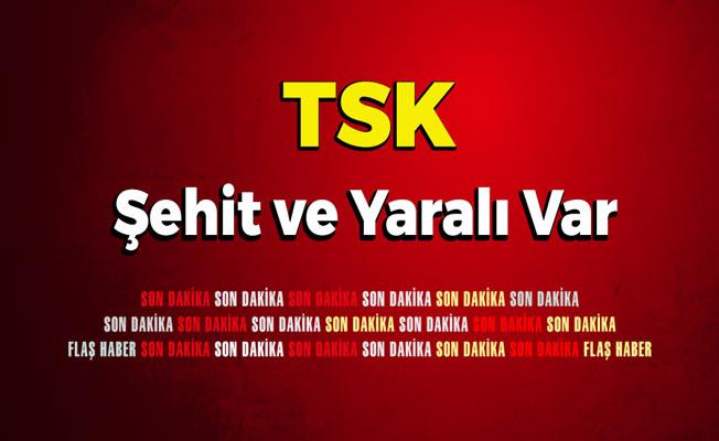 TSK Açıkladı: 1 Şehit 1 Yaralı