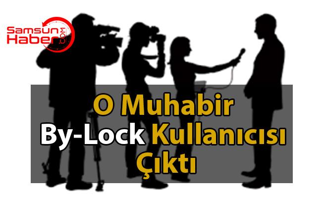 Cumhurbaşkanlığı Muhabiri By-Lock Kullanıcısı Çıktı