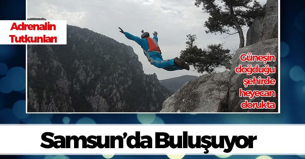 Güneşin Doğduğu Şehir Samsun'da Adrenalin Tutkusu