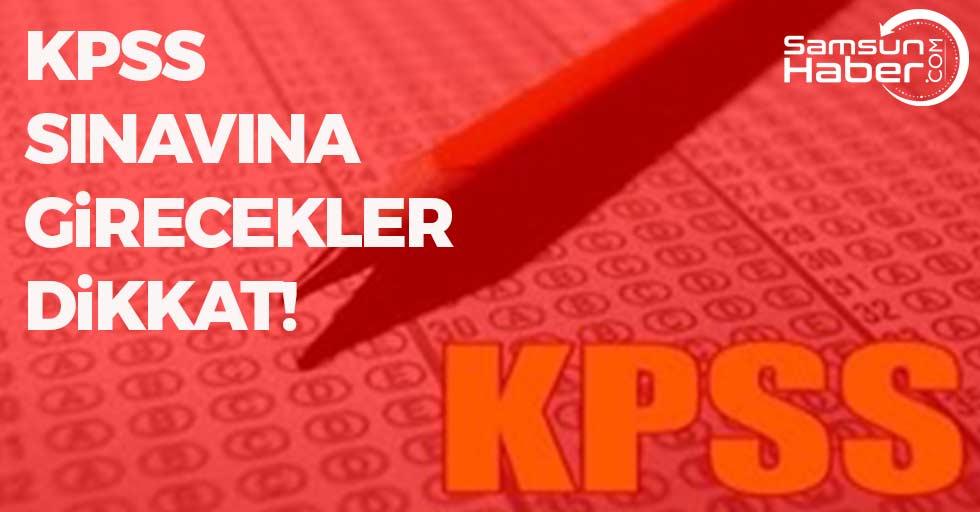KPSS Sınavına Girecekler Dikkat!