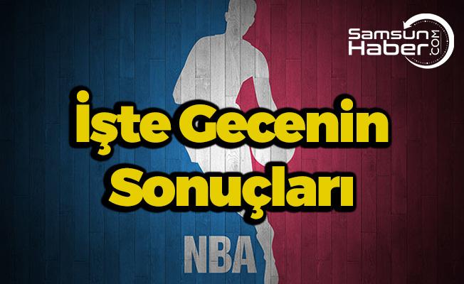 NBA'da Gecenin Sonuçları