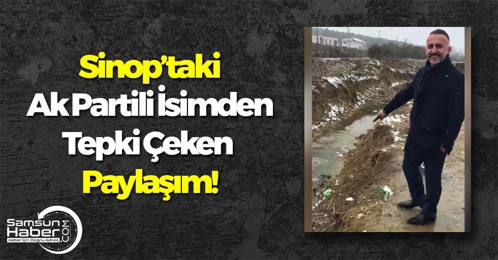 Sinop'taki Ak Partili O İsimden Tepki Çeken Paylaşım!