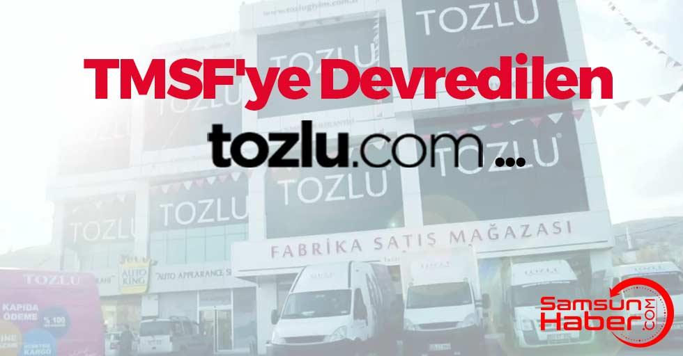 TMSF'ye Devredilen Tozlu.com...