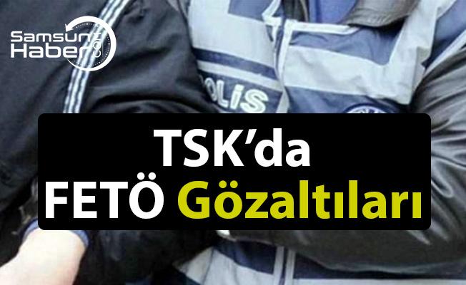 Tsk'da FETÖ Gözaltıları