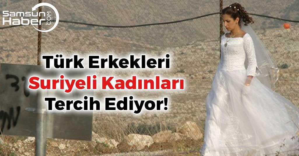 Türk Erkekleri Suriyeli Kadınları Tercih Etti