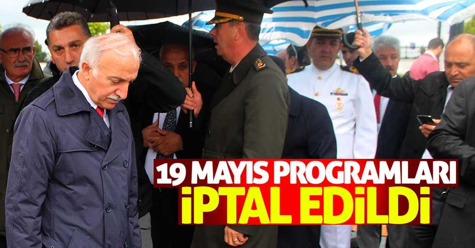 Samsun'da 19 Mayıs programları iptal edildi