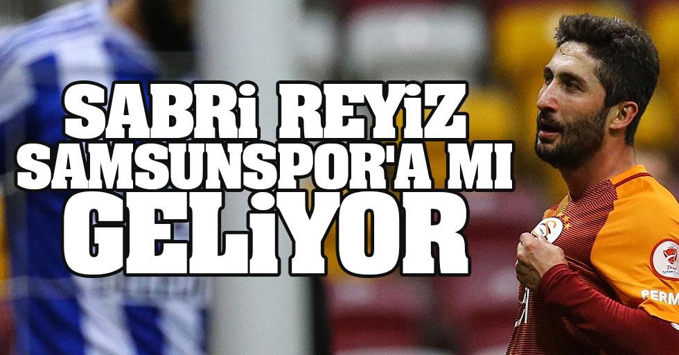 Sabri Sarıoğlu Samsunspor'a mı geliyor?
