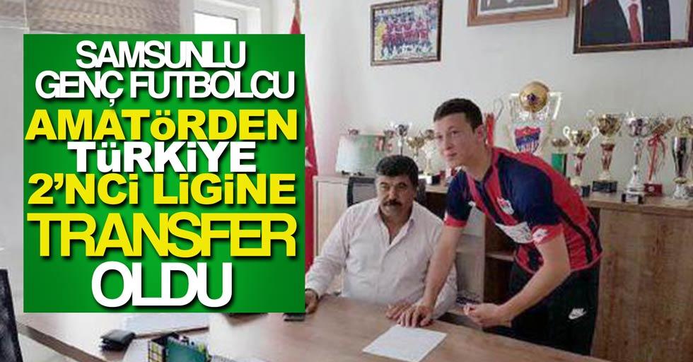 Samsun'da bir genç 2'nci lige transfer oldu