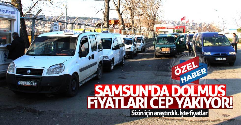 Samsun'da dolmuş fiyatları cep yakıyor!