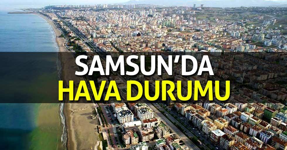 12 Temmuz Samsun'da hava durumu