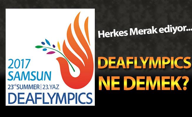 Deaflympics ne demek? İşitme engelliler olimpiyatları Samsun'da!