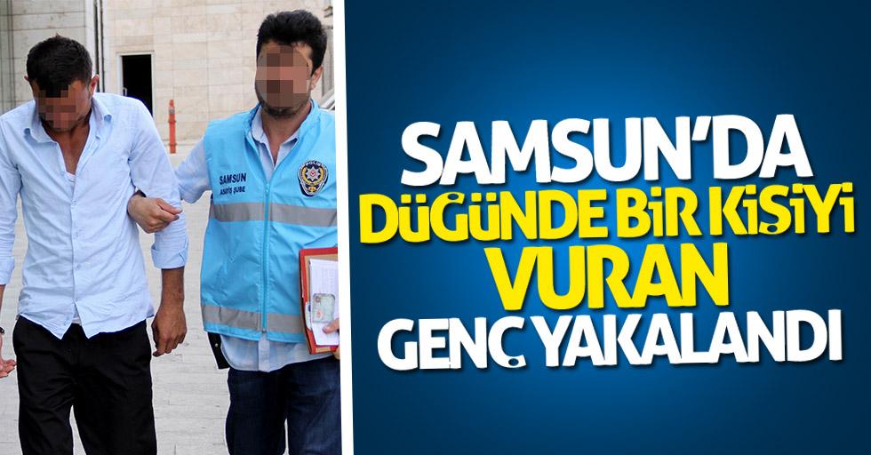 Samsun'da düğünde bir kişiyi vuran genç yakalandı