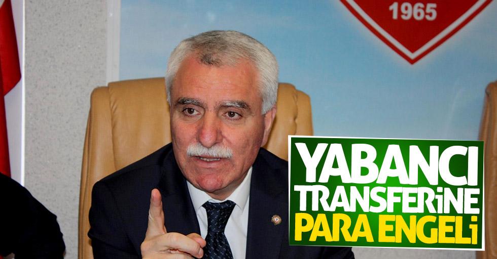 Yabancı transferine para engeli
