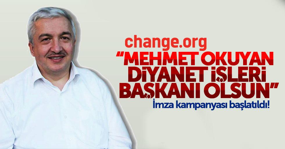 Change.org: Mehmet Okuyan, Diyanet İşleri Başkanı olsun