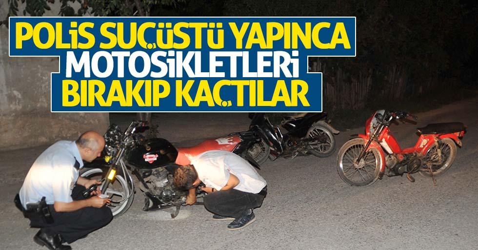Polis suçüstü yapınca motosikletleri bırakıp kaçtılar