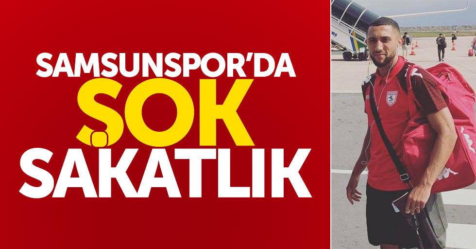 Samsunspor'daşok sakatlık