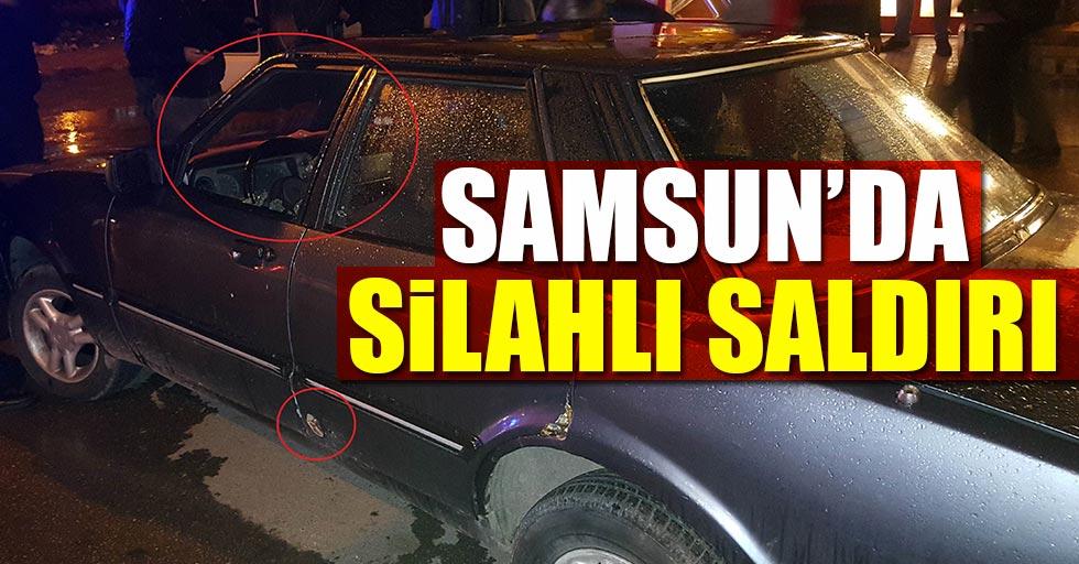 Samsun'da silahlı saldırı! Delik deşik oldu