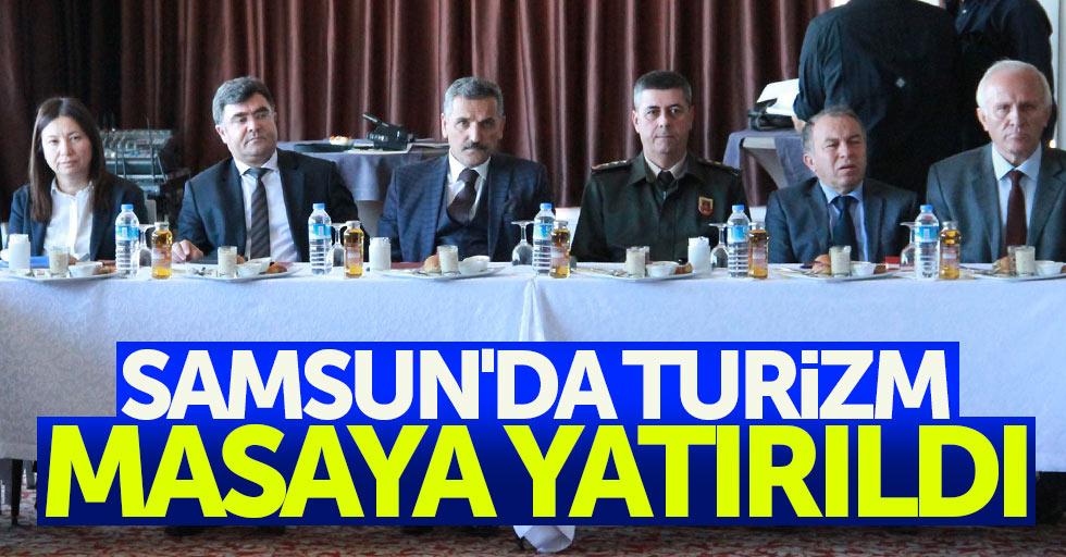 Samsun'da turizm masaya yatırıldı
