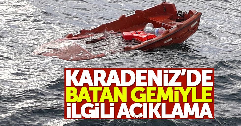 Karadeniz'de batan gemiyle ilgili açıklama