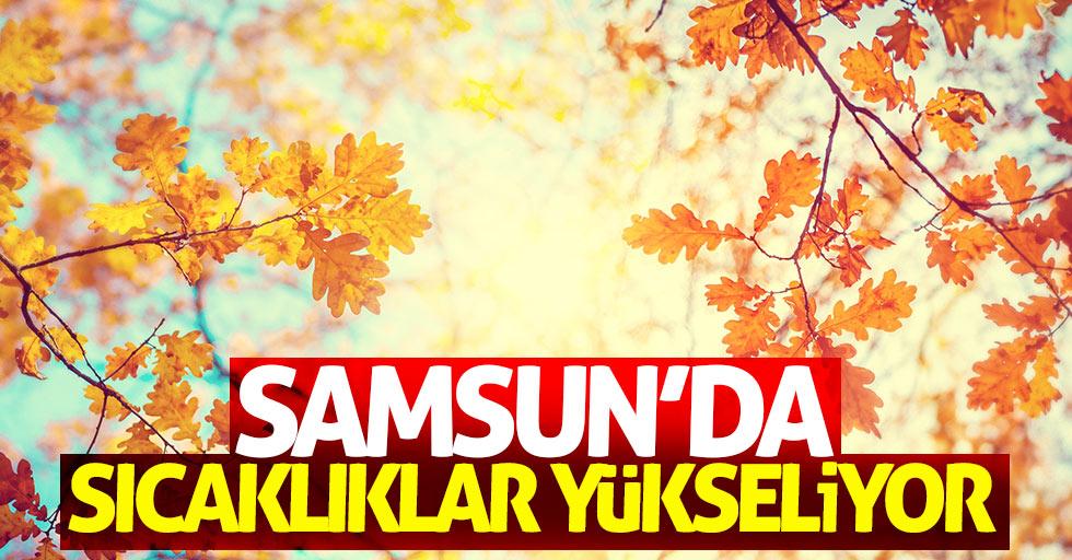Samsun'da sıcaklıklar yükseliyor