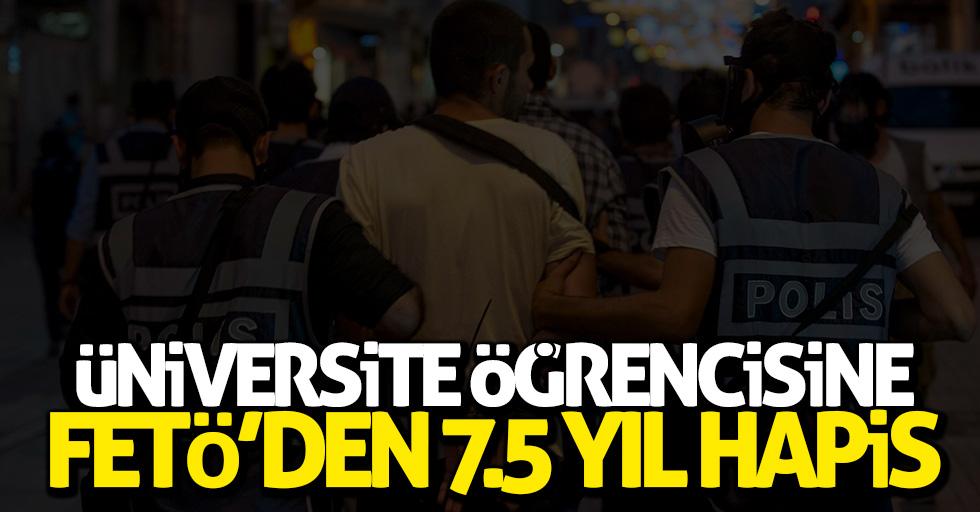 Üniversite öğrencisine FETÖ'den 7.5 yıl hapis