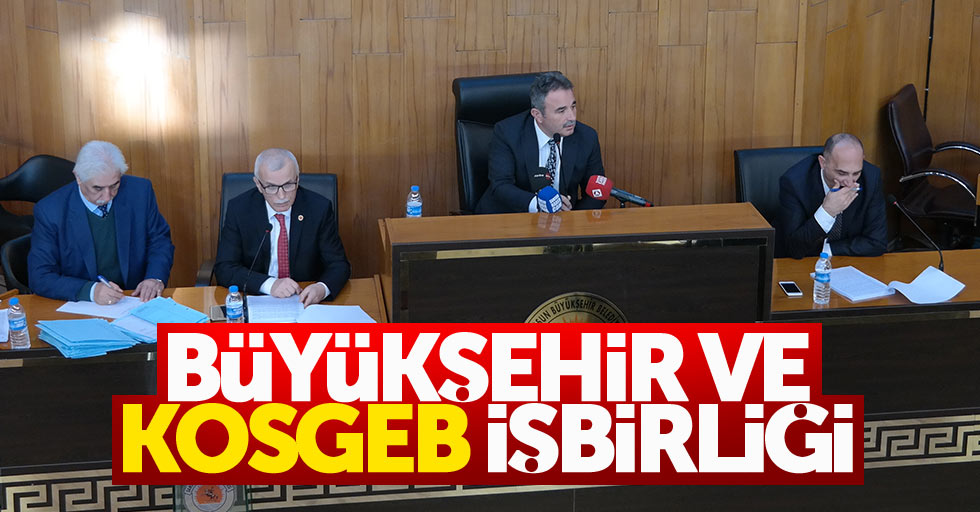 Büyükşehir ve KOSGEB işbirliği