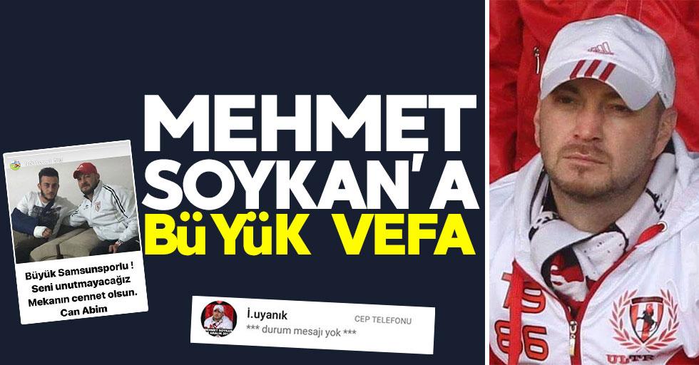 Mehmet Soykan'a büyük vefa
