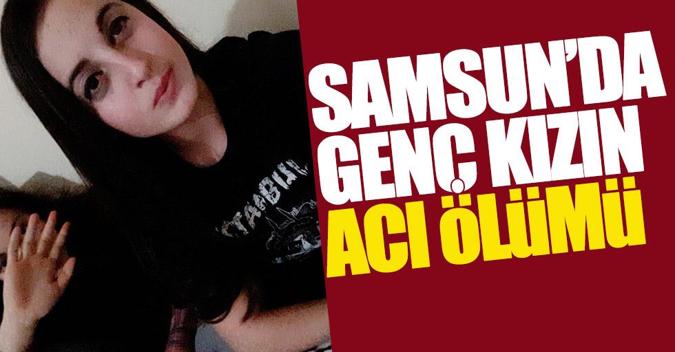 Samsun'da 17 yaşındaki bir kız canına kıydı!