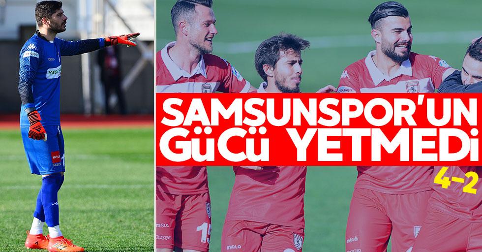 Samsunspor'un gücü yetmedi 4-2