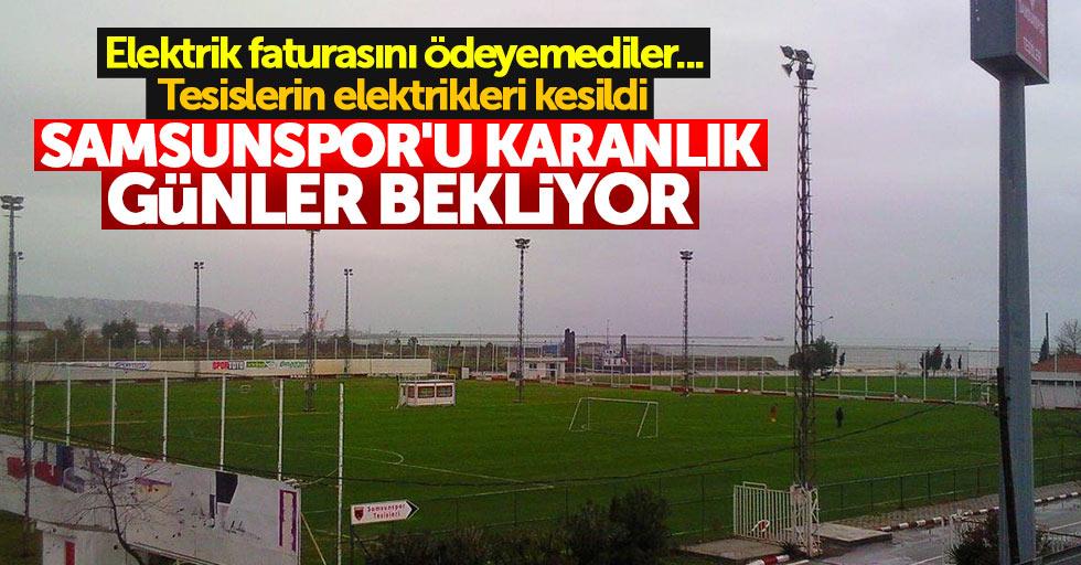 Samsunspor'u karanlık günler bekliyor