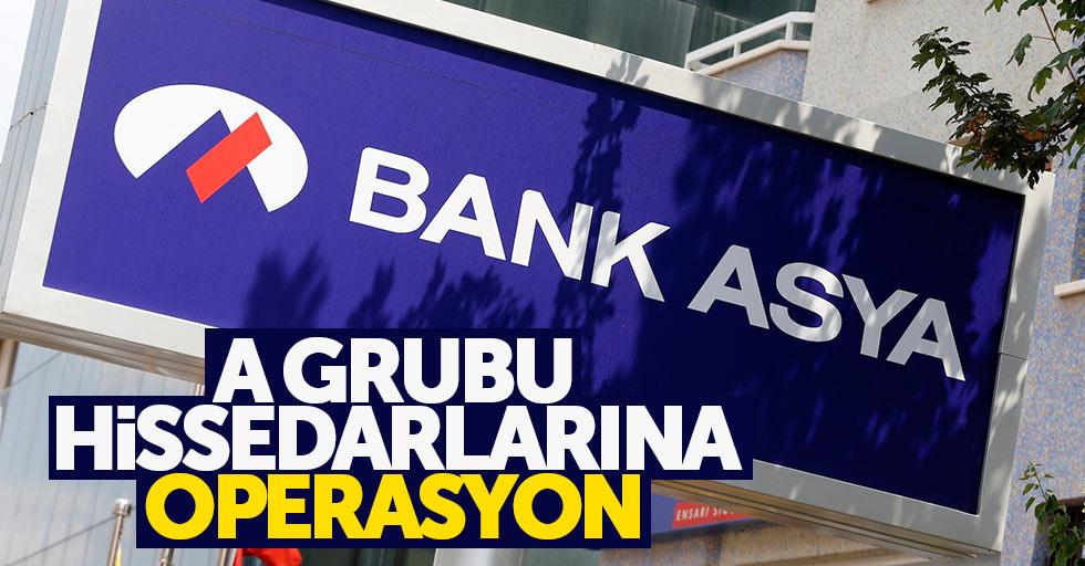 Bank Asya'nın A grubu hissedarları yakalandı