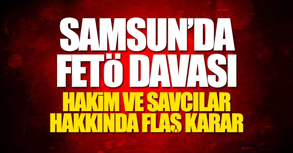 Samsun'da FETÖ davası