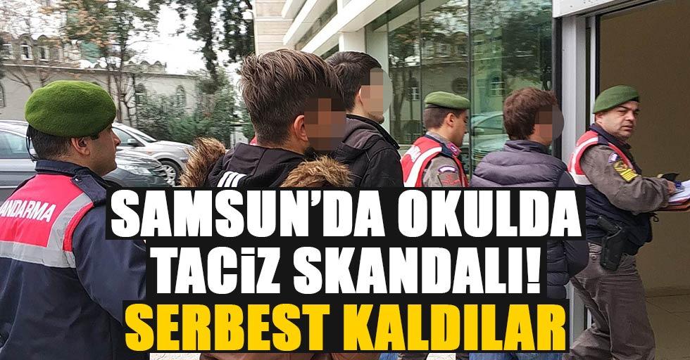 Samsun'da okulda taciz skandalı! Serbest kaldılar
