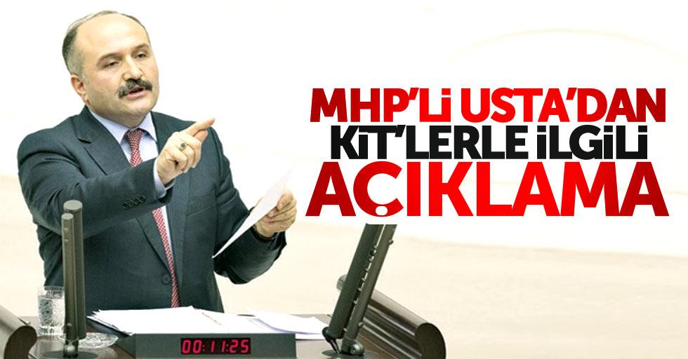 MHP'li Usta'dan KİT'lerle ilgili açıklama