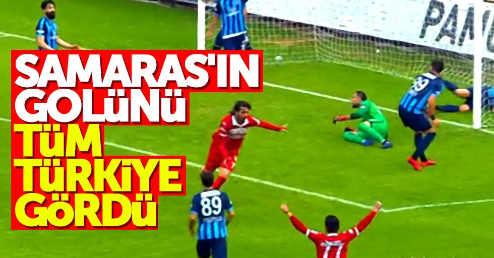 Samaras'ın golünü tüm Türkiye gördü