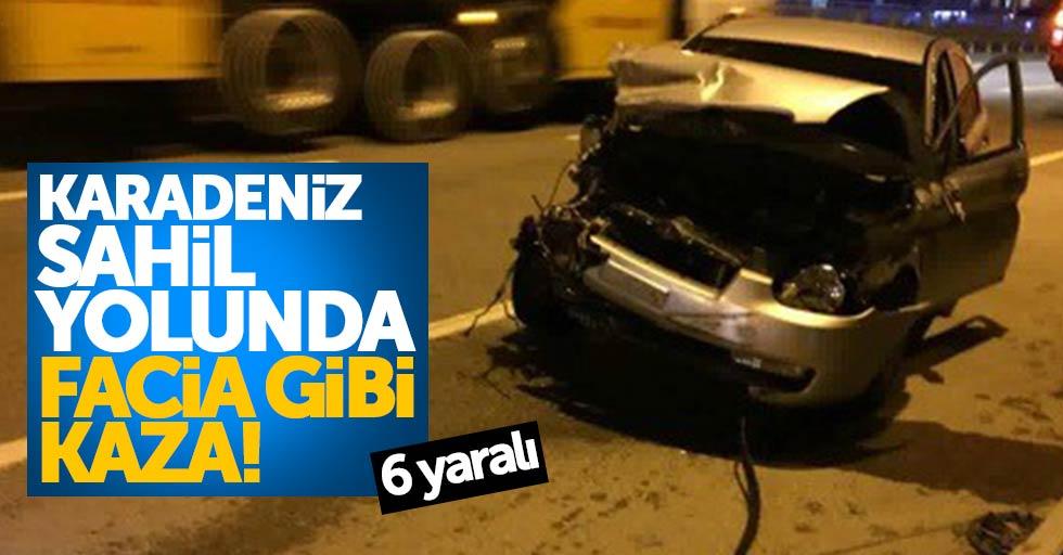 Karadeniz sahil yolunda facia gibi kaza: 6 yaralı